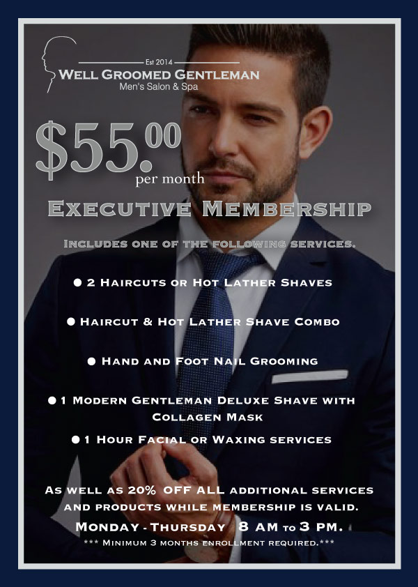 Executive Membership - Well Groomed Gentleman - Barbershop and Spa